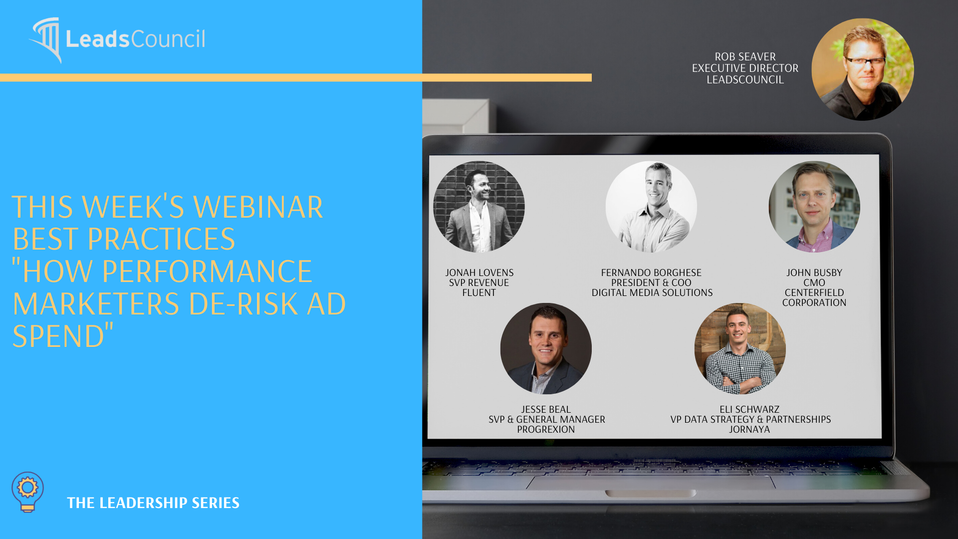 LeadsCouncil Leadership Webinar Series How Performance Marketers De-Risk Ad Spend